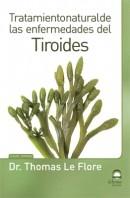 Tratamiento Natural de las Enfermedades de la Tiroides