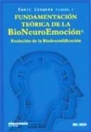 Fundamentación Teórica de la BioNeuroEmoción