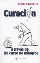 http://www.eljardindellibro.com/libros/__curacion-a-traves-de-un-curso-de-milagros.php?pn=1834