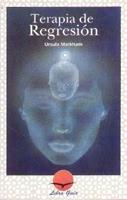 http://www.eljardindellibro.com/libros/__terapia_de_regresion.php?pn=1834