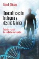 http://www.eljardindellibro.com/libros/__descodificacion-biologica-y-destino-familiar.php?pn=1834
