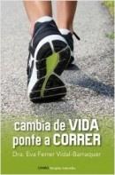http://www.eljardindellibro.com/libros/__cambia_de_vida_ponte_a_correr.php?pn=1834