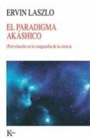 http://www.eljardindellibro.com/libros/__el_paradigma_akashico.php?pn=1834